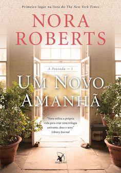 Um Novo Amanhã (The Next Always) - Nora Roberts - #Resenha | OBLOGDAMARI.COM