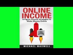 Download Online Income: 6-Figure Income Strategies to Make Money Online (Volume 1) Free Ebooks: Online Income: 6-Figure Income Strategies…