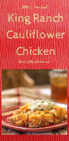 King Ranch Cauliflower Chicken #lowcarbkingranchchickenrecipe