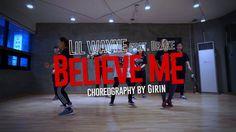 GIRIN Class | Lil Wayne - Believe Me (Feat. Drake) | Soul Dance School 쏘울댄스