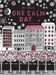 One Calm Day Adult Coloring Book By Siri Carlen