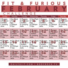 February is nearing and what better way to celebrate than to get fit! Here is a furious little challenge for the entire month that is sure to whip your ent