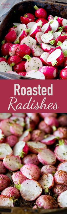 Roasted radishes are a wonderfully different roasted vegetable. They are perfect…