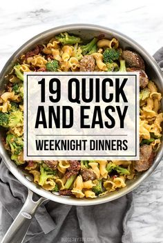 When you're tired and hungry, these 19 Quick and Easy Weeknight Dinners that use pantry staples will save the day and leave you full and happy! #dinner #dinnerrecipes #easyrecipe #easydinner #homemade #delicious #familydinner
