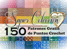 Colección de 150 patrones de puntos crochet  http://www.patronesgratisdetejido.com/2015/07/super-coleccion-de-150-patrones-de.html