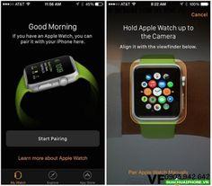 Hướng dẫn nhanh kết nối Apple Watch với iPhone 7