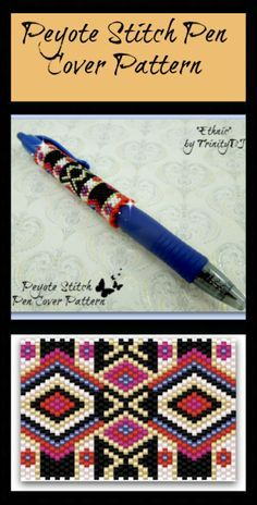 Ethnic (Pen Cover) Beading Pattern by Lorraine Hickton (Coetzee) aka TrinityDJ at Sova-Enterprises.com