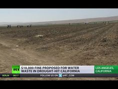 Califronia Disastrous Drought: $10k fine for water wastage? - Published on May 30, 2015 This comes in addition to the existing penalty of $500 for serving water in bars and restaurants unless customers ask for it