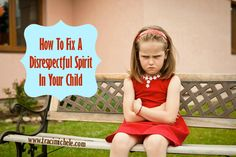 fix a disrespectful spirit