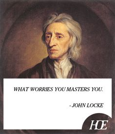 John Locke created new ideas for the enlightenment Philosophy Quotes, Words Quotes, Wise Words, Me Quotes, Sayings, Great Quotes, Quotes To Live By, Action Quotes, Thoughts