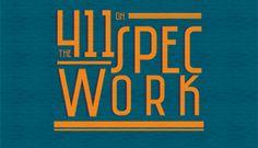 The 411 on Spec Work