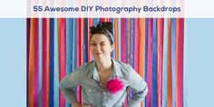 55 Awesome DIY Photography Backdrops