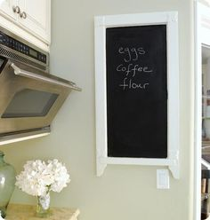 DIY chalkboard for your kitchen from salvaged items. Mirrors, windows, anything with a flat surface works.