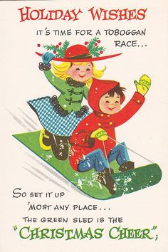 "Holiday Wishes Toboggan Race!    Vintage Christmas ""toy"" card, from the Coronation Collection.    Card contains two sled toy cutouts for your very own toboggan race."