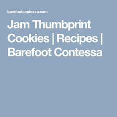 Jam Thumbprint Cookies | Recipes | Barefoot Contessa
