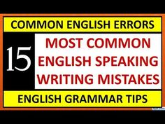 15 Most Common English Grammar Mistakes Most Common, English Grammar, Learn English, Mistakes, Writing, Learning, Youtube, Learning English, Study