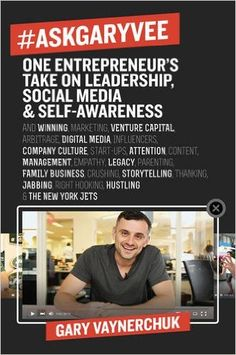 AskGaryVee: One Entrepreneur's Take on Leadership, Social Media, and Self-Awareness: Gary Vaynerchuk Gary V is a legend. His real, no nonsense approach to life and business is motivating for every entrepreneur. Gary Vaynerchuk Book, Thing 1, Gary Vee, Self Awareness, Internet Marketing, Marketing Books, Audio Books, Good Books, Social Media