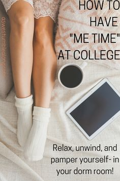 How to Have Me-Time at College- stress got you down? You don't exactly have a spa in your dorm room, but here's how to relax at college! Enjoy your me-time.