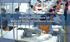 Method Study in Garment Industry Garment Manufacturing, Industrial Engineering, International Companies, Study, Studio, Studying, Research