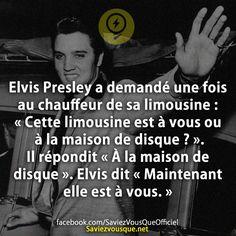 Elvis Presley, Simple Sentences, Limousine, Chauffeur, Rap, Entrepreneur Quotes, Real Talk, True Stories, Did You Know