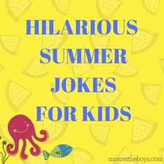 Need a fun way to curb summer boredom or break up a long road trip? Make the kids giggle with some of these hilarious summer jokes for kids! Summer Jokes For Kids, Best Riddles For Kids, Summer Puns, Summer Humor, Fun Crafts For Kids, Funny Jokes And Riddles, Car Jokes, Puns Jokes, Funny Jokes For Kids