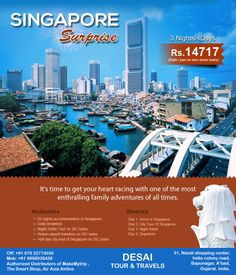 It's time to get your heart racing with one of the most enthralling family adventures of all times. Desai Tour provides #Singapore #holiday #tour #packages for #honeymoon and family at #affordable price.