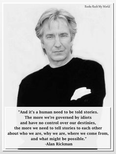 Alan Rickman--played my very favorite Harry Potter character, Severus Snape. He made arrogance an art and very attractive! Alan Rickman Always, I Look To You, Alan Rickman Severus Snape, Image Citation, Albus Dumbledore, Raining Men, Aging Gracefully, Jane Austen, Inspirational Quotes