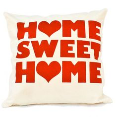 Home sweet home pillow! WANT!