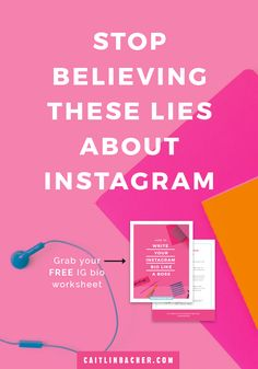Stop Believing These Lies About Instagram | Instagram Marketing | Social Media Tips | caitlinbacher.com