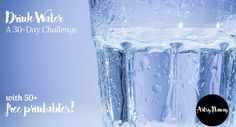 A Hydration Challenge and Free Printables! Water Challenge, 30 Day Challenge, Drink More Water, Stay Hydrated, Drinking Water, Free Printables, About Me Blog, Artsy, Challenges