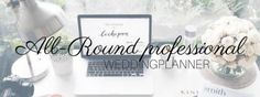 Weddingplanners International | Informatie All-Round | 1 x per week les | Weddingplanners, opleiding weddingplanner, BWPN, OWPN