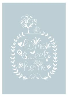 Home Sweet Home Print Blue Bird Illusration Tree House Typography Wedding Birthday Anniversary gift Home decor Art for kids. $18.00, via Etsy.