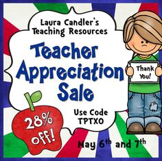 Teacher Appreciation Sale on Laura Candler's Teaching Resources - 20% off Sunday and Monday, 28% off Tuesday and Wednesday with discount code TPTXO