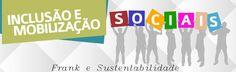http://engenhafrank.blogspot.com.br: INCLUSÃO E MOBILIZAÇÃO SOCIAIS DO MINISTÉRIO PÚBLI...