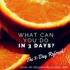 The 3-Day Refresh