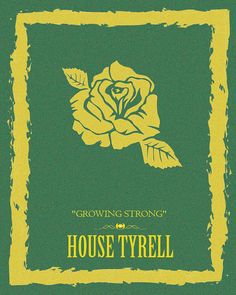 House Tyrell Growing Strong Rose Game of Thrones by CinemiDesigns