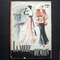 Купить 1958 год. Моды будущего года. Винтаж. Журнал мод. - ретро, винтаж, дети, книга