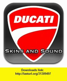Ducati Skins and Sound, iphone, ipad, ipod touch, itouch, itunes, appstore, torrent, downloads, rapidshare, megaupload, fileserve