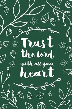 Trust the lord with all your heart inspirational quote word art print motivational poster black white motivationmonday minimalist shabby chic fashion inspo typographic wall decor Typography Quotes, Typography Prints, Typography Poster, Inspirational Posters, Motivational Posters, Trust Quotes, Daily Quotes, Life Quotes, Watercolor Typography