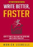 Free Kindle Book -  [Reference][Free] Write Better, Faster: How To Triple Your Writing Speed and Write More Every Day (Growth Hacking For Storytellers #1) Check more at http://www.free-kindle-books-4u.com/referencefree-write-better-faster-how-to-triple-your-writing-speed-and-write-more-every-day-growth-hacking-for-storytellers-1/