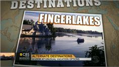 CBS News picks The Finger Lakes as featured vacation destination. #IspyNY #FLX #VisitROC