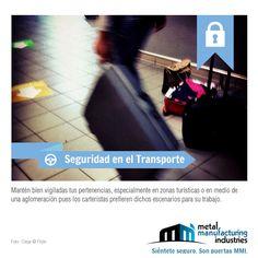 Por tu #seguridad, cuando viajes mantén bien vigiladas tus pertenencias, especialmente en aglomeraciones.