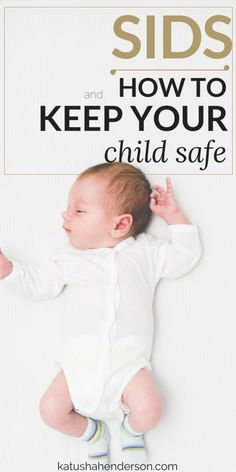 sids and how to keep your child safe