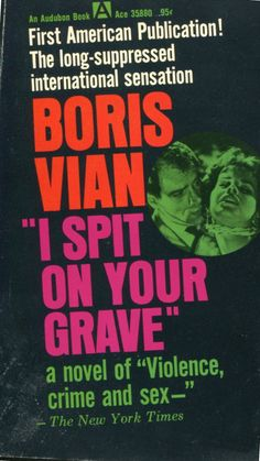 Enfant Terrible... Vian was sued by the French government for writing this book...