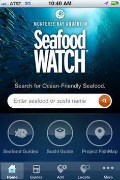 Seafood Watch - sustainable seafood app - from the Monterey Bay Aquarium