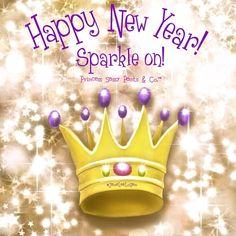 Princess Sassy Pants & Co. - Happy New Year! Sparkle on! Sassy Quotes, New Quotes, Birthday Quotes, Birthday Wishes, Birthday Greetings, Princess Quotes, Happy New Year Images, Sassy Pants, Quotes About New Year