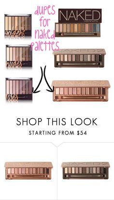 """urban decay naked palettes dupes"" by ardoddridge ❤ liked on Polyvore featuring beauty and Urban Decay"