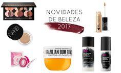 Novidades de Beleza 2017   New in Makeup
