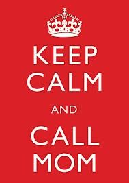 Call Mom!