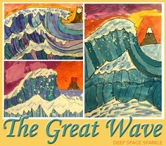 The Great Wave Art Lesson Plan Video Deep Space Sparkle - Inspired By The Book The Great Wave A Childrens Book Inspired By Hokusai By Veronique Massenot And Bruno Pilorget And The Painting The Great Wave Off Kanazawa By Katsushika Hokusai Kanazawa, 6th Grade Art, Fourth Grade, 3rd Grade Art Lesson, Mont Fuji, Deep Space Sparkle, Wave Art, Art Lessons Elementary, Art Lesson Plans